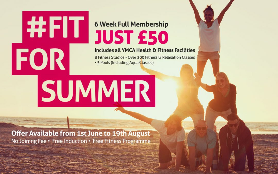 Membership Offers #FITFORSUMMER